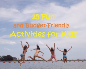 25 Fun and Budget-Friendly Activities for Kids